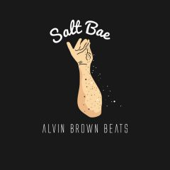 Alvin Brown Beats – Salt Bae (2o17)