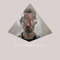 Alvin Brown Beats – Who I am (2o17)