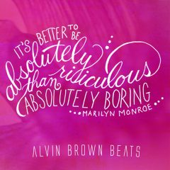 Alvin Brown Beats – Live Your Life (2o17)