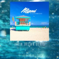Alvin Brown Beats – Miami (2o17) **Untagged**