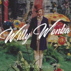 Alvin Brown Beats – Willy Wonka (2o17)