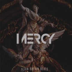 Alvin Brown Beats – Mercy (2o17)
