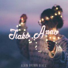 Alvin Brown Beats – Tiako Anao (2o17)