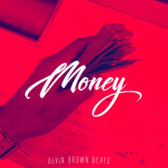 Alvin Brown Beats – Money (2o18)